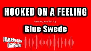 Blue Swede - Hooked On A Feeling (Karaoke Version)