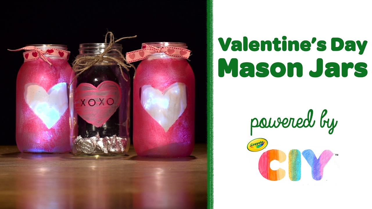 Crayola Ciy Create It Yourself Valentine S Day Mason Jars Youtube