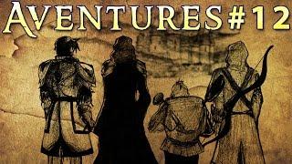 Aventures Saison 2 #12 - Ce qui compte ce n