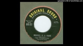 Penguins, The - Memories of El Monte - 1962
