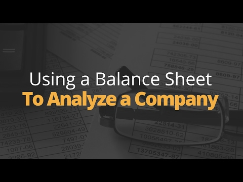 Using A Balance Sheet To Analyze A Company