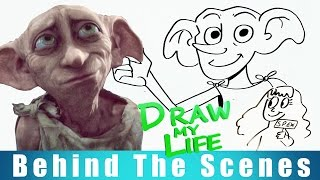 DRAW MY LIFE - Dobby (Harry Potter) BEHIND THE SCENES
