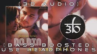 Do Din   3D Audio   Bass Boosted   Darshan Raval   Virtual 3d Audio   HQ    Outro Fight It