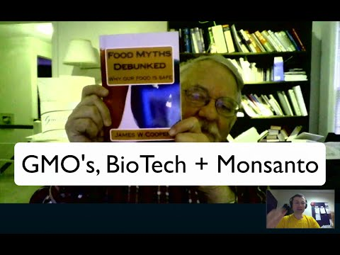 Biotech, GMO's. Monsanto and Food Safety: Interview with Dr. James Cooper