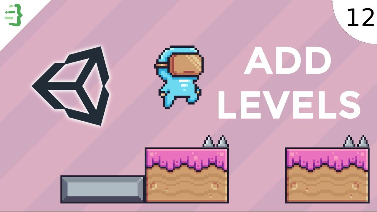 Adding Multiple Levels   Build a 2D Platformer Game in Unity #12
