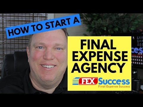 How to start a Final Expense Agency | Starting an insurance agency
