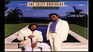 Isley Brothers ~ Smooth Sailin
