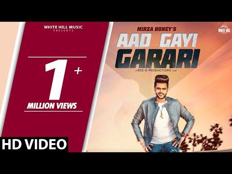 Aad Gayi Garari (Full Video) Mirza Honey   New Song 2018   White Hill Music
