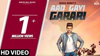 aad-gayi-garari-full-mirza-honey-new-song-2018-white-hill-music