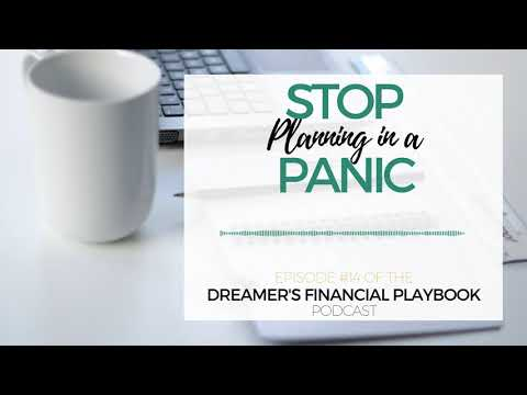 Stop Planning in a Panic