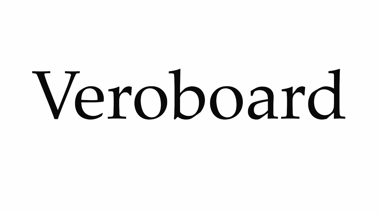 How To Pronounce Veroboard Youtube Perfboard Circuit Construction