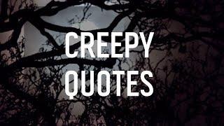 Creepy Quotes 👻