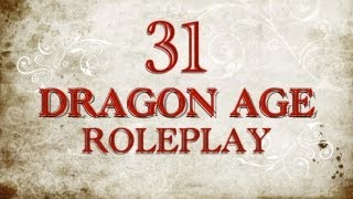 Tourney Qualifiers Session 31 Vidcast: Dragon Age Role Play