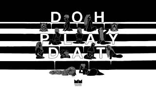 Download Machel Montano - Doh Play Dat (Soca 2018) Official Release MP3 song and Music Video