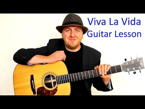 Viva La Vida Easy Guitar Lesson No Capo Coldplay Drue James