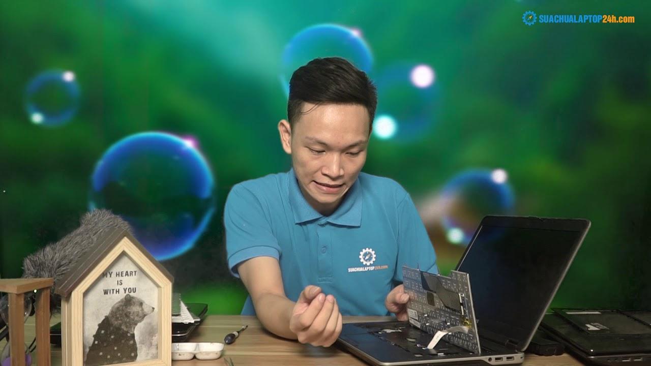 Hướng dẫn thay bàn phím cho laptop Dell Latitude E6440
