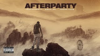 Forgotten - Afterparty ft. Travis Scott, Young Thug, Swae Lee (Audio)