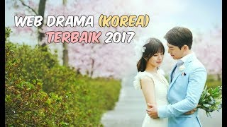 Video 6 Web Drama Korea Terbaik 2017 | Wajib Nonton download MP3, 3GP, MP4, WEBM, AVI, FLV Juli 2018