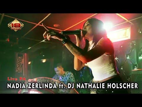 Live PA - NADIA ZERLINDA Ft. DJ NATHALIE HOLSCHER @Bandung