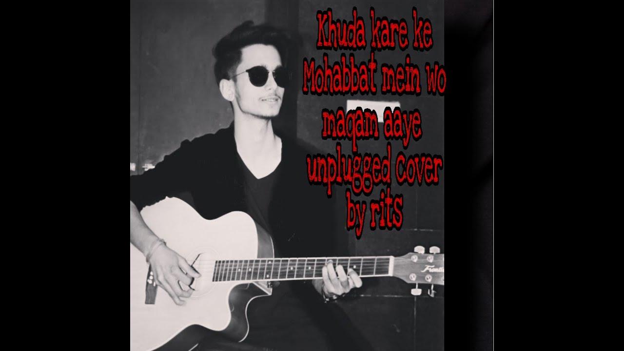 Download Khuda Kare Ke Mohabbat mein wo maqam aaye|| Pankaj Udash || Unplugged cover