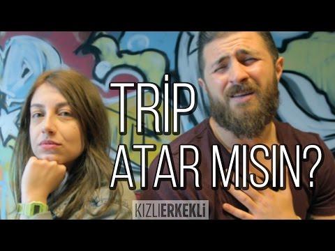 Trip Atar Mısın?