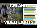 The Color Rendering Index (CRI) and Video Lights, Ep.23 Tutorial