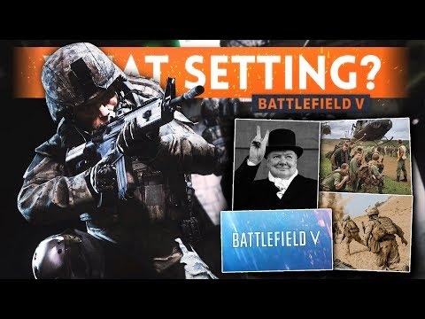 BATTLEFIELD V: What Setting Will It Be? ( WW2 / Vietnam / Modern Day ) - Battlefield 5 Speculation
