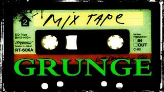 GRUNGE ROCK | chilled mix tape | 2 hours