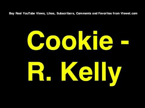 R. Kelly - Cookie