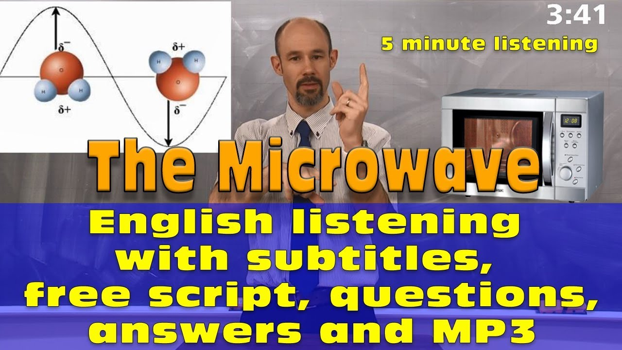 (#33) The Microwave - 5 min English listening with subtitles, script,  questions, answers, MP3