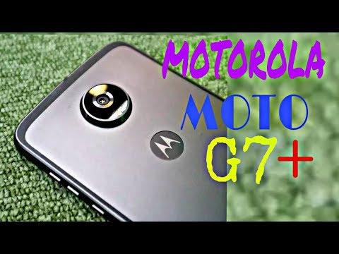 Motorola Moto G7 Plus 2018 Full Specs, Price, Release Date, Features,  Review || Latest Leaks
