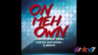 Devon Matthews - On Meh Own
