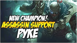 pyke new assassin support first impressions league of legends