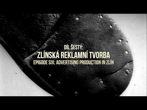 Czech Film Avant-Garde: Episode 6 (Advertising Production in Zlín)