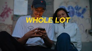 Loyk - Whole Lot (Official Video)