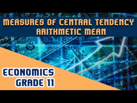Statistics for Economics - Measures of Central Tendency - Arithmetic Mean