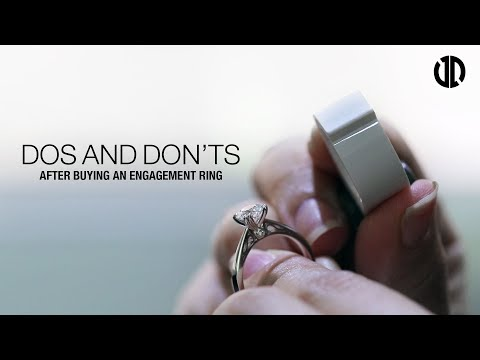 Dos And Don'ts After Getting An Engagement Ring