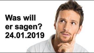 Was Will Er Sagen 24.01.2019 Donnerstag
