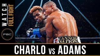 Charo vs Adams FULL FIGHT: June 29, 2019 - PBC on Showtime