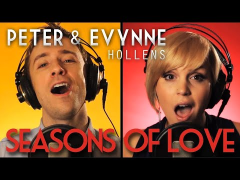 Season Of Love - RENT - Peter & Evynne Hollens (A Cappella)