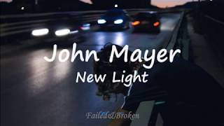 Download lagu John Mayer New Light
