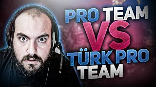 PRO TEAM VS TÜRKPRO TEAM w/TÜRKPRO&PROTÜRK