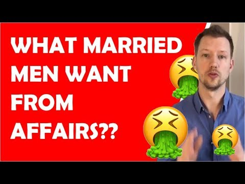 What do married men want from affairs