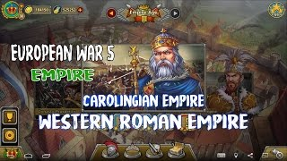 European War 5 : Empire Carolingian Empire - Western Roman Empire