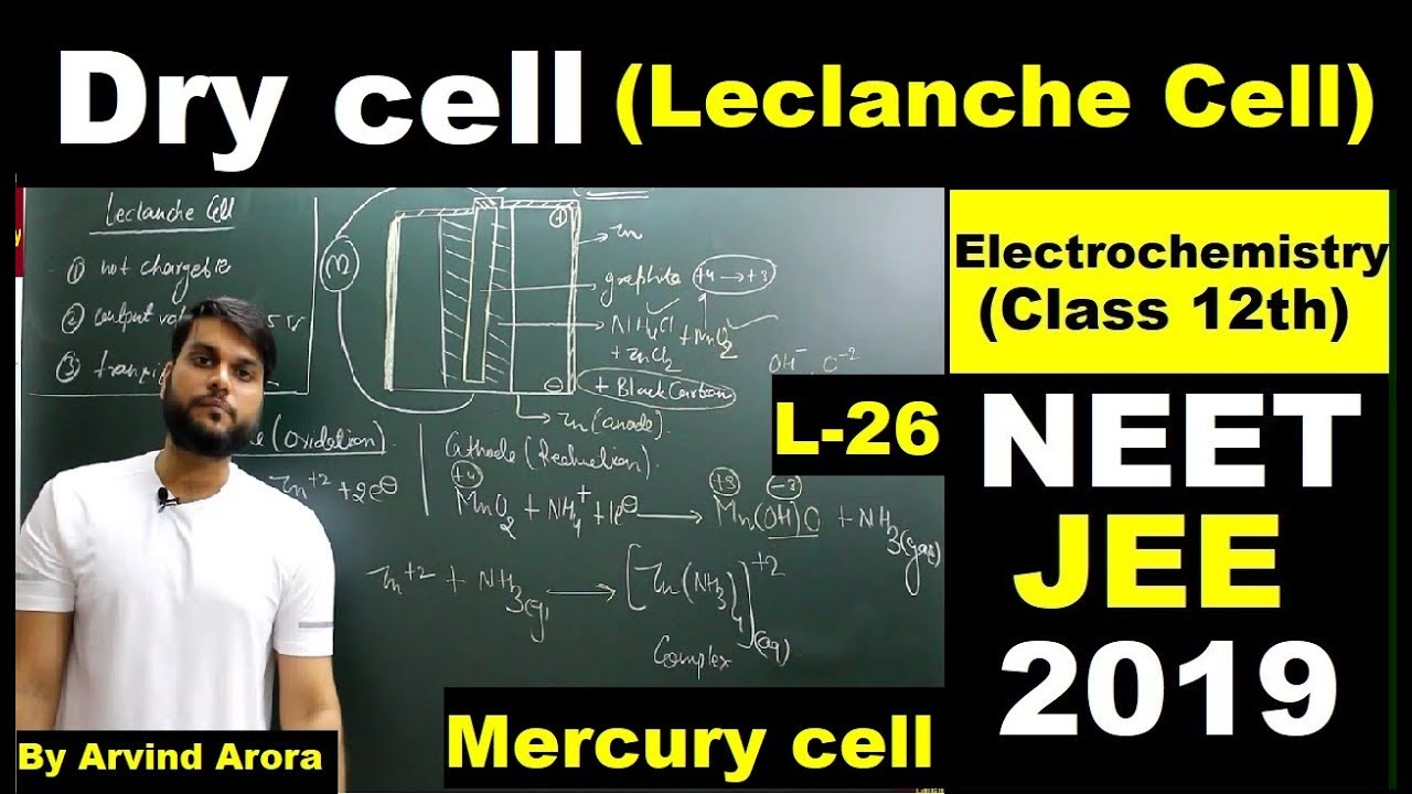 L 26 Primary Batteries Dry Cellleclanche Cell Mercury Diagram Of A Battery Neet Jee 2019 By Arvind Arora