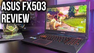 ASUS FX503 Gaming Laptop Review - 7700HQ + GTX 1050