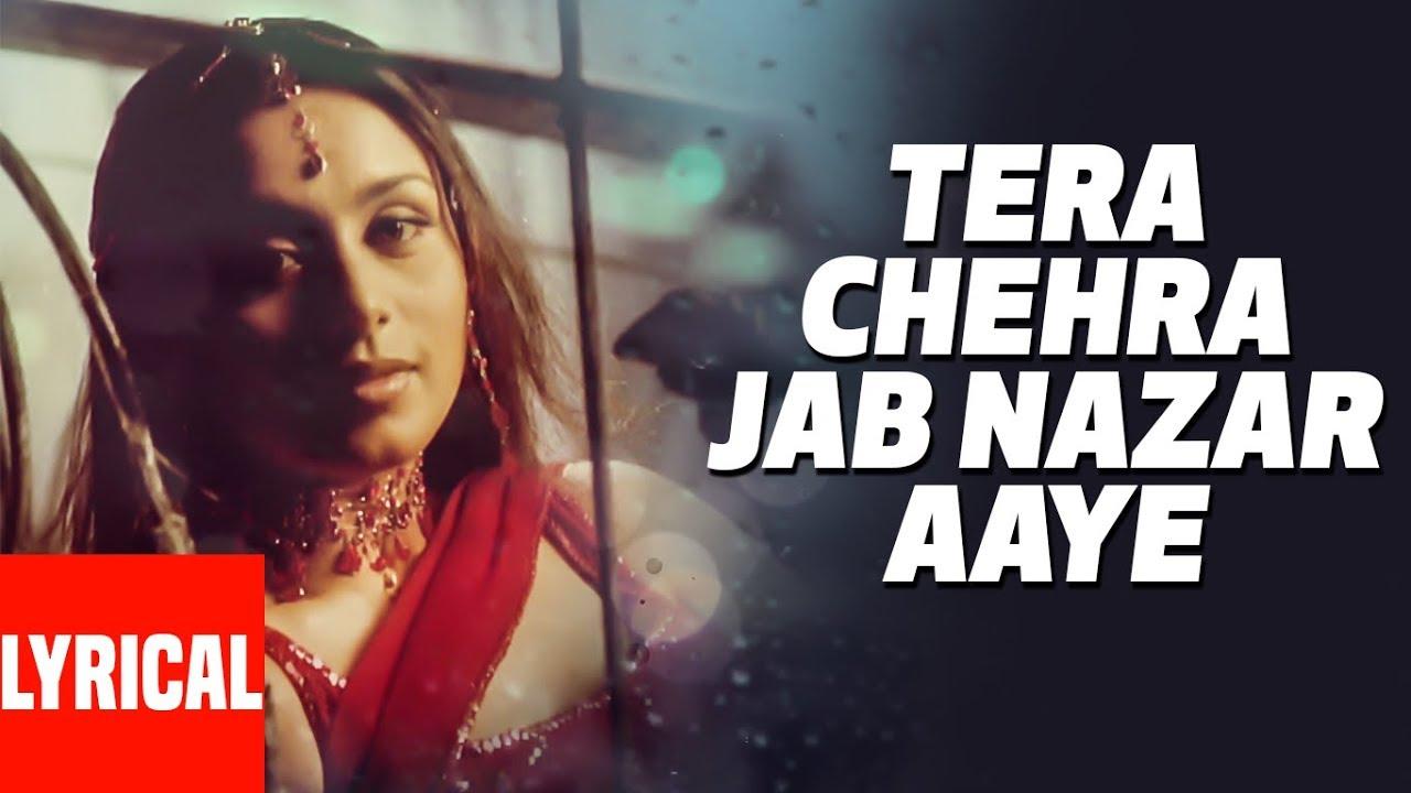 Tera chehra jab nazar aaye ft. Rani mukherjee adnan sami by ali.