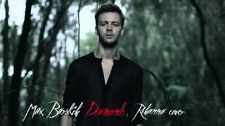 Скачать Rihanna Diamonds Cover By Max Barskih