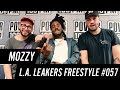 Mozzy Freestyle w/ The L.A. Leakers - Freestyle #057