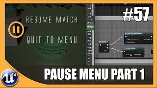 Creating A Pause Menu - #57 Unreal Engine 4 Beginner Tutorial Series